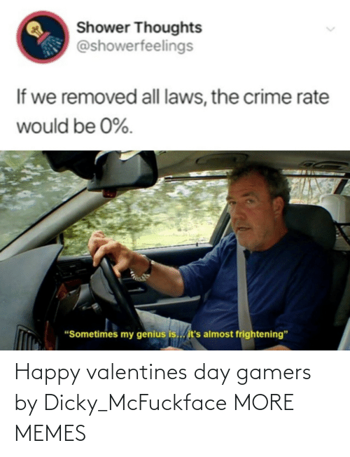 happy valentines: Happy valentines day gamers by Dicky_McFuckface MORE MEMES