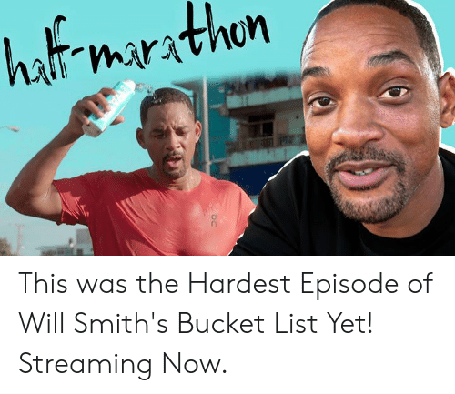 smiths: hat marathn This was the Hardest Episode of Will Smith's Bucket List Yet! Streaming Now.