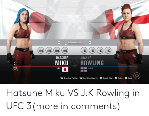 rowling: Hatsune Miku VS J.K Rowling in UFC 3(more in comments)