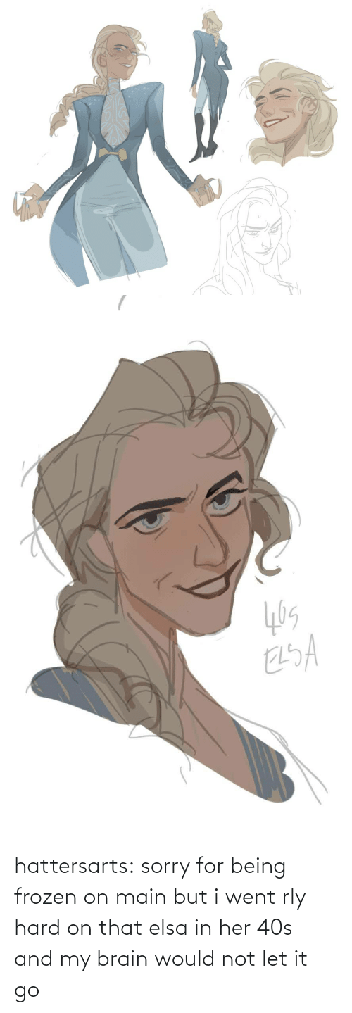 Frozen: hattersarts:  sorry for being frozen on main but i went rly hard on that elsa in her 40s and my brain would not let it go