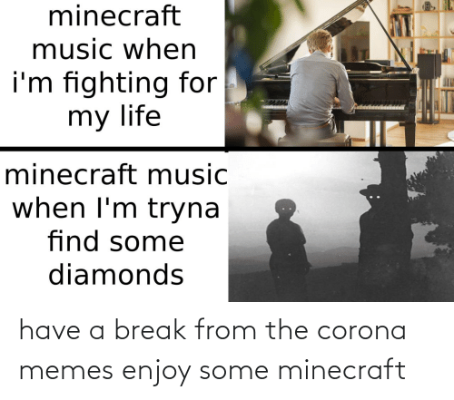 minecraft: have a break from the corona memes enjoy some minecraft