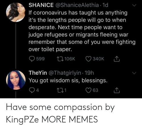Dank, Memes, and Target: Have some compassion by KingPZe MORE MEMES