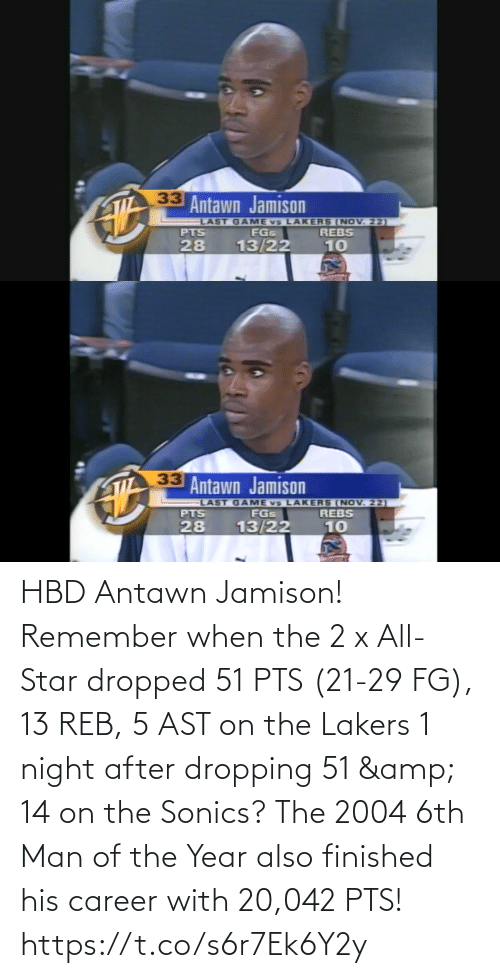 pts: HBD Antawn Jamison! Remember when the 2 x All-Star dropped 51 PTS (21-29 FG), 13 REB, 5 AST on the Lakers 1 night after dropping 51 & 14 on the Sonics?  The 2004 6th Man of the Year also finished his career with 20,042 PTS! https://t.co/s6r7Ek6Y2y