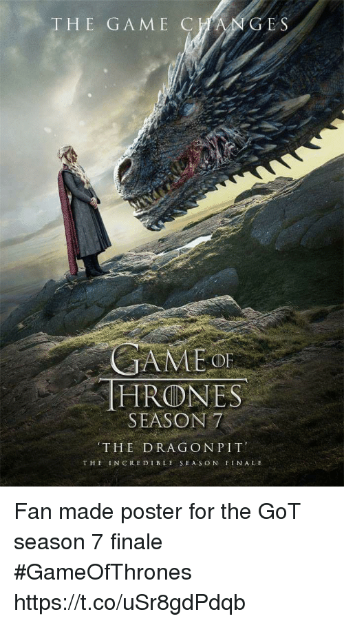 posterization: HE GAME CC  E S  OF  HRONES  SEASON7  THE DRAG ONPIT  THE INCREDIBLE SEAS ON FINALE Fan made poster for the GoT season 7 finale #GameOfThrones https://t.co/uSr8gdPdqb