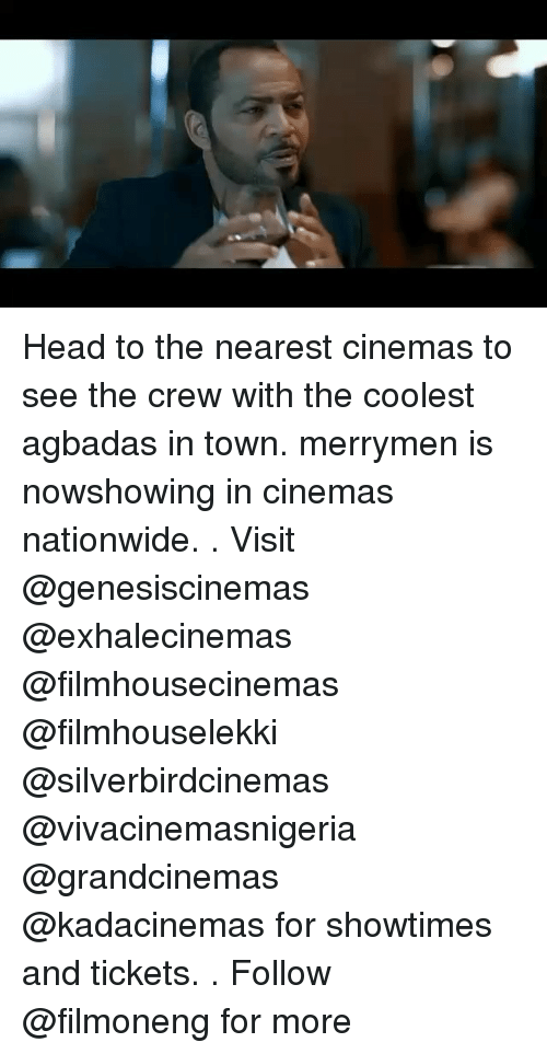 The Crew: Head to the nearest cinemas to see the crew with the coolest agbadas in town. merrymen is nowshowing in cinemas nationwide. . Visit @genesiscinemas @exhalecinemas @filmhousecinemas @filmhouselekki @silverbirdcinemas @vivacinemasnigeria @grandcinemas @kadacinemas for showtimes and tickets. . Follow @filmoneng for more