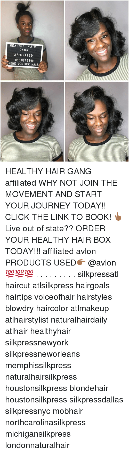 nene: HEALTHY HAIR  GANG  AFFILIATED  635 827 3846  NENE COUTURE HAIR HEALTHY HAIR GANG affiliated WHY NOT JOIN THE MOVEMENT AND START YOUR JOURNEY TODAY!! CLICK THE LINK TO BOOK! 👆🏾Live out of state?? ORDER YOUR HEALTHY HAIR BOX TODAY!!! affiliated avlon PRODUCTS USED👉🏾 @avlon 💯💯💯 . . . . . . . . . silkpressatl haircut atlsilkpress hairgoals hairtips voiceofhair hairstyles blowdry haircolor atlmakeup atlhairstylist naturalhairdaily atlhair healthyhair silkpressnewyork silkpressneworleans memphissilkpress naturalhairsilkpress houstonsilkpress blondehair houstonsilkpress silkpressdallas silkpressnyc mobhair northcarolinasilkpress michigansilkpress londonnaturalhair