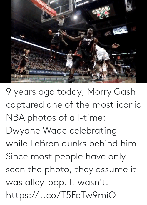 one of the most: HEAT 9 years ago today, Morry Gash captured one of the most iconic NBA photos of all-time: Dwyane Wade celebrating while LeBron dunks behind him.   Since most people have only seen the photo, they assume it was alley-oop. It wasn't.   https://t.co/T5FaTw9miO