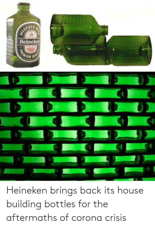 House: Heineken brings back its house building bottles for the aftermaths of corona crisis