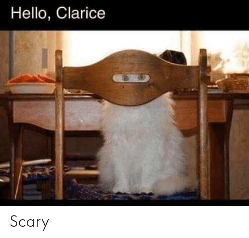 Hello, Scary, and Hello Clarice: Hello, Clarice Scary