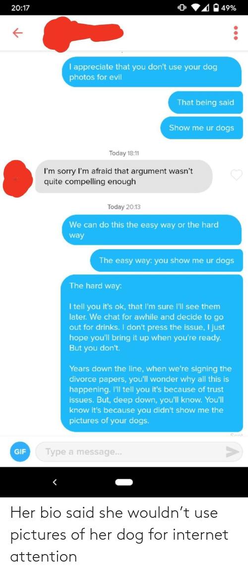 Internet: Her bio said she wouldn't use pictures of her dog for internet attention