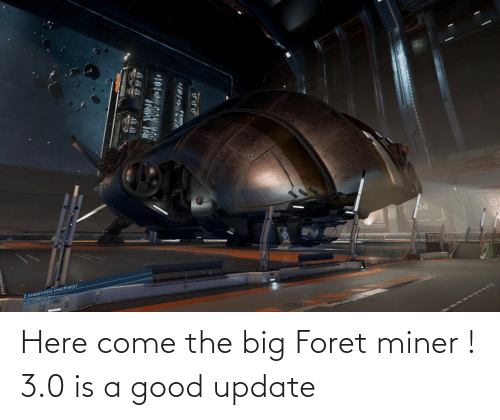 3 0: Here come the big Foret miner ! 3.0 is a good update