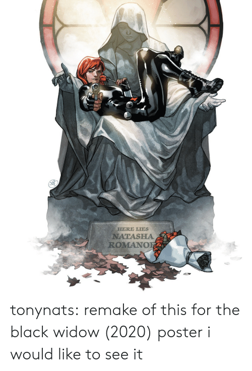 Black Widow: HERE LIES  NATASHA  ROMANO tonynats: remake of this for the black widow (2020) poster i would like to see it