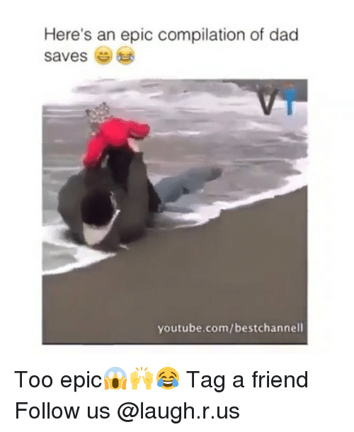 `Youtube Com: Here's an epic compilation of dad  saves  youtube.com/bestchannell Too epic😱🙌😂 Tag a friend Follow us @laugh.r.us