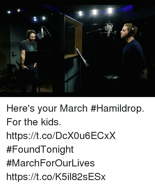 Memes, Kids, and 🤖: Here's your March #Hamildrop. For the kids. https://t.co/DcX0u6ECxX #FoundTonight #MarchForOurLives https://t.co/K5il82sESx