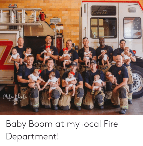 rio: hesascuauc  PIRE  FIRE  DE  Cule eale  rio Ar Baby Boom at my local Fire Department!