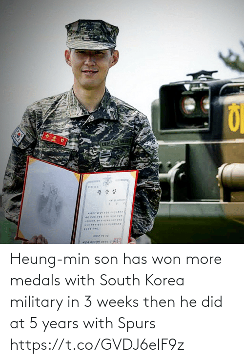 Spurs: Heung-min son has won more medals with South Korea military in 3 weeks then he did at 5 years with Spurs https://t.co/GVDJ6eIF9z