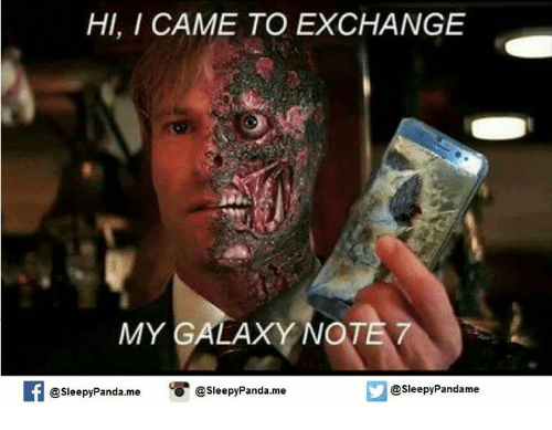 Galaxy Note 7: HI, I CAME TO EXCHANGE  MY GALAXY NOTE 7  @sleepy Panda.me  @sleepy Panda me  @sleepy Pandame