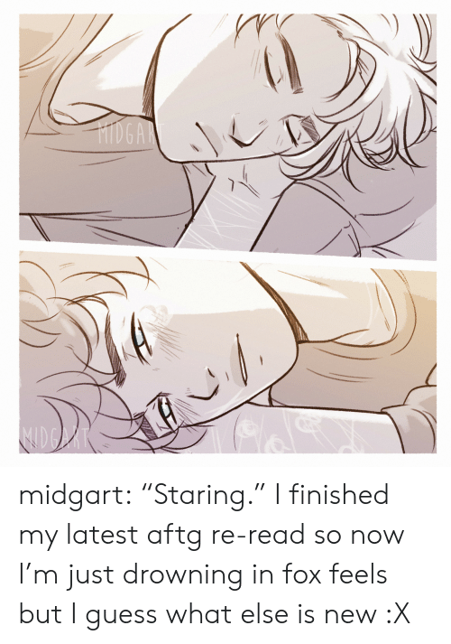 "Target, Tumblr, and Blog: HIDGAR midgart: ""Staring."" I finished my latest aftg re-read so now I'm just drowning in fox feels but I guess what else is new :X"