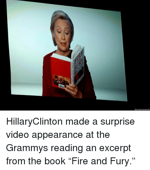 """The Grammys: HillaryClinton made a surprise video appearance at the Grammys reading an excerpt from the book """"Fire and Fury."""""""