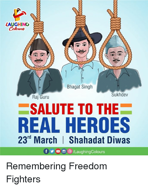 guru: HING  Colours  Bhagat Singh  Sukhdev  Raj Guru  SALUTE TO THE  REAL HEROES  23rd March | Shahadat Diwas  f步。画e) /LaughingColours Remembering Freedom Fighters