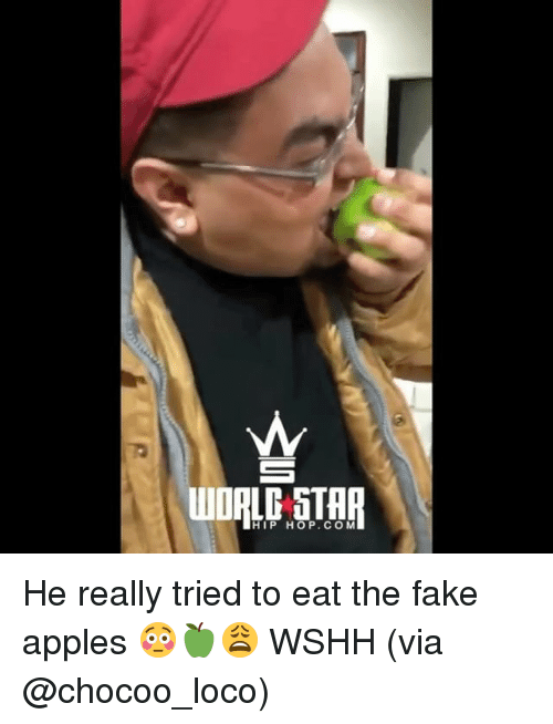 Fake, Memes, and Wshh: HIP HOP.COM He really tried to eat the fake apples 😳🍏😩 WSHH (via @chocoo_loco)