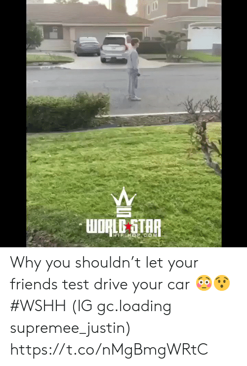 Hiphop: HIPHOP COM Why you shouldn't let your friends test drive your car 😳😯 #WSHH (IG gc.loading supremee_justin) https://t.co/nMgBmgWRtC