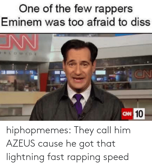 Lightning: hiphopmemes:  They call him AZEUS cause he got that lightning fast rapping speed