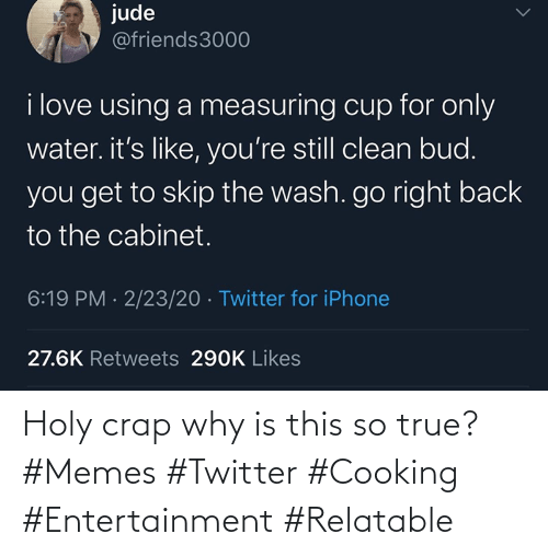 crap: Holy crap why is this so true? #Memes #Twitter #Cooking #Entertainment #Relatable