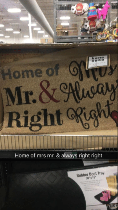 "boot: Home of  Mr.&ay  Rightgh  kane  er  Home of mrs mr. & always right right  Rubber Boot Tray  30""x15"