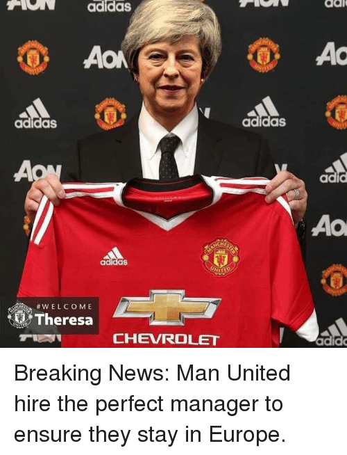 man united: HON  adidas  dal  AC  adidas  adidas  adic  Ao  MITED  Theresa  #wELCOME  CHEVROLET  adid Breaking News: Man United hire the perfect manager to ensure they stay in Europe.