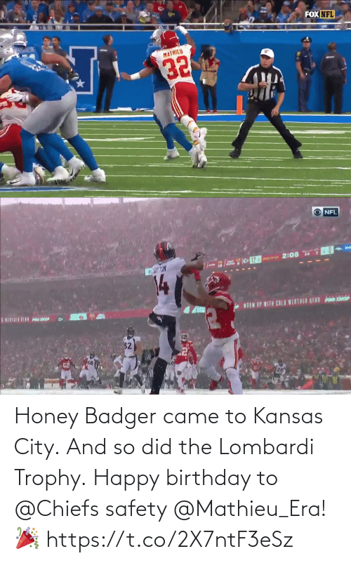 Safety: Honey Badger came to Kansas City. And so did the Lombardi Trophy.  Happy birthday to @Chiefs safety @Mathieu_Era! 🎉 https://t.co/2X7ntF3eSz