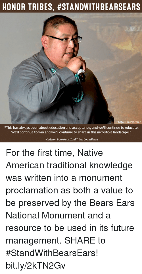 "nativism: HONOR TRIBES, #STANDWITHBEARSEARS  Photo: Tim Peterson  ""This has always been about education and acceptance, and we'll continue to educate.  We'll continue to win and we'll continue to share in this incredible landscape.""  Carleton Bowekaty, Zuni Tribal Councilman For the first time, Native American traditional knowledge was written into a monument proclamation as both a value to be preserved by the Bears Ears National Monument and a resource to be used in its future management.  SHARE to #StandWithBearsEars! bit.ly/2kTN2Gv"