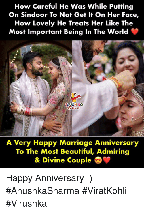 Beautiful, Marriage, and Happy: How Careful He Was While Putting  On Sindoor To Not Get It On Her Face,  How Lovely He Treats Her Like The  Most Important Being In The World  LAUGHING  A Very Happy Marriage Anniversary  To The Most Beautiful, Admiring  & Divine Couple Happy Anniversary :) #AnushkaSharma #ViratKohli #Virushka