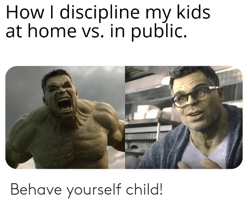 Home, Kids, and How: How I discipline my kids  at home vs. in public. Behave yourself child!