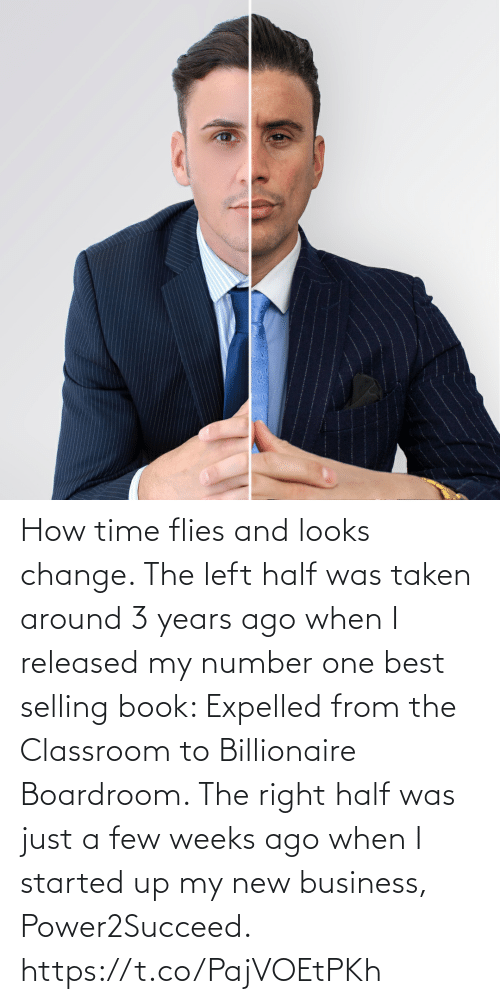 expelled: How time flies and looks change.   The left half was taken around 3 years ago when I released my number one best selling book: Expelled from the Classroom to Billionaire Boardroom.   The right half was just a few weeks ago when I started up my new business, Power2Succeed. https://t.co/PajVOEtPKh