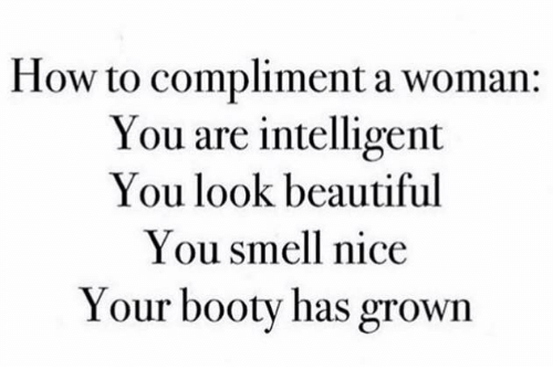 Compliments to a beautiful woman