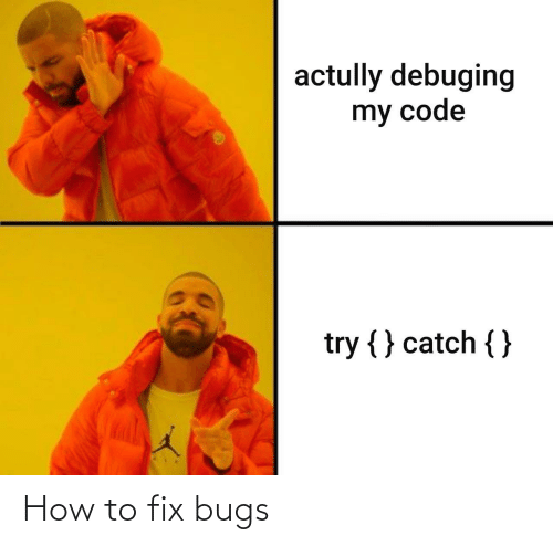 How To: How to fix bugs