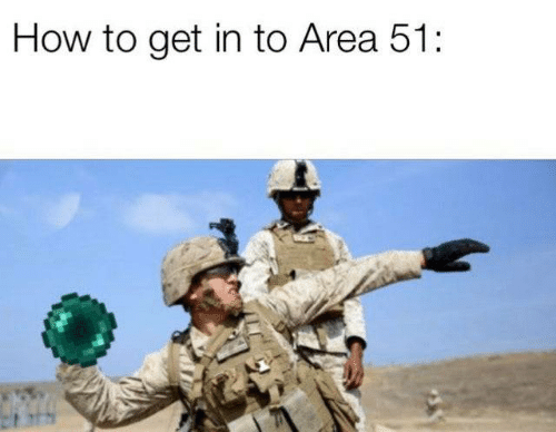 How To, How, and Area 51: How to get in to Area 51: