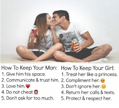 How To Keep Your Man How To Keep Your Girl 1 Give Him His Space 1