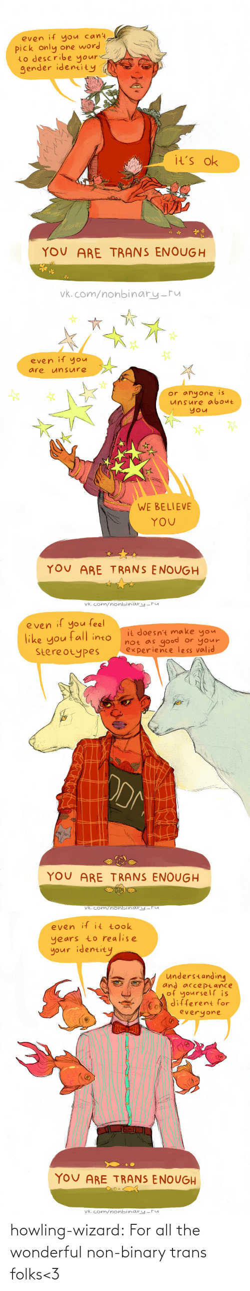 Folks: howling-wizard: For all the wonderful non-binary trans folks<3