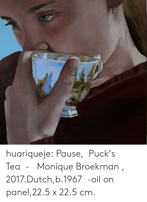 pause: huariqueje:  Pause,  Puck's  Tea  -   Monique Broekman , 2017.Dutch,b.1967  -oil on panel,22.5 x 22.5 cm.