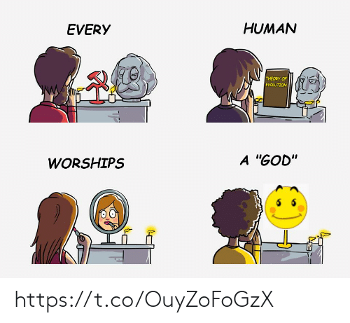 """God, Human, and Every: HUMAN  EVERY  THEORY OF  