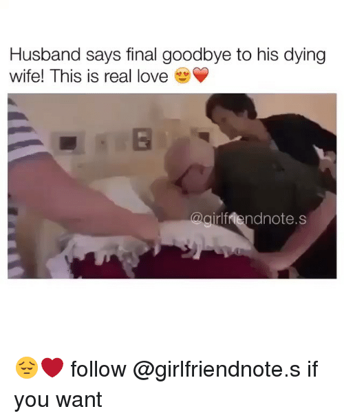 Husband Says Final Goodbye To His Dying Wife This Is Real Love