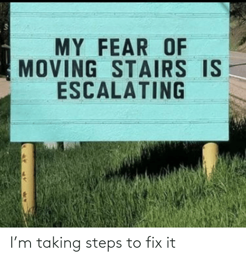 Taking: I'm taking steps to fix it