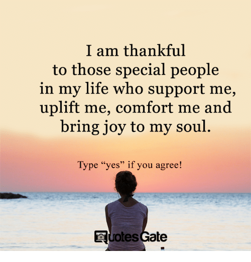 I Am Thankful To Those Special People In My Life Who