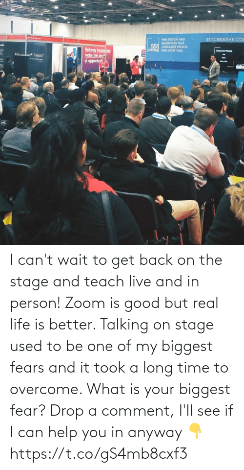 Zoom: I can't wait to get back on the stage and teach live and in person! Zoom is good but real life is better.   Talking on stage used to be one of my biggest fears and it took a long time to overcome. What is your biggest fear? Drop a comment, I'll see if I can help you in anyway 👇 https://t.co/gS4mb8cxf3