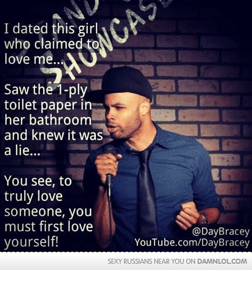 I Dated This Girl Who Claimed to Love Me Saw the 1-Ply Toilet Paper ...