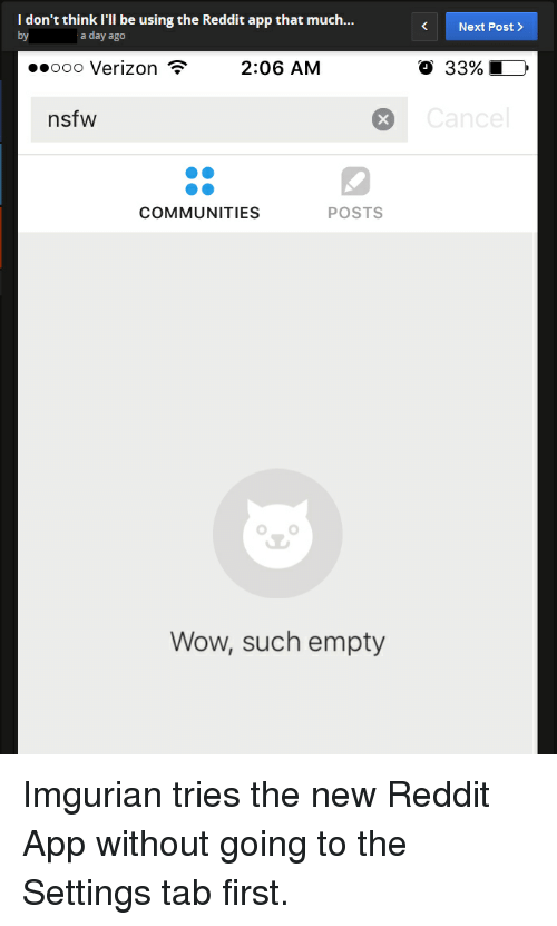 i don t think i ll be using the reddit app that much a day ago 206