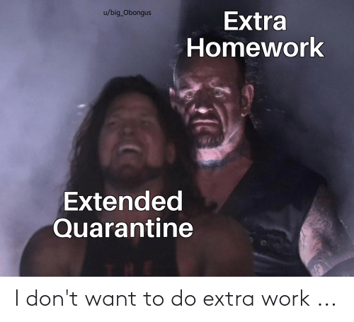 I Dont Want: I don't want to do extra work ...