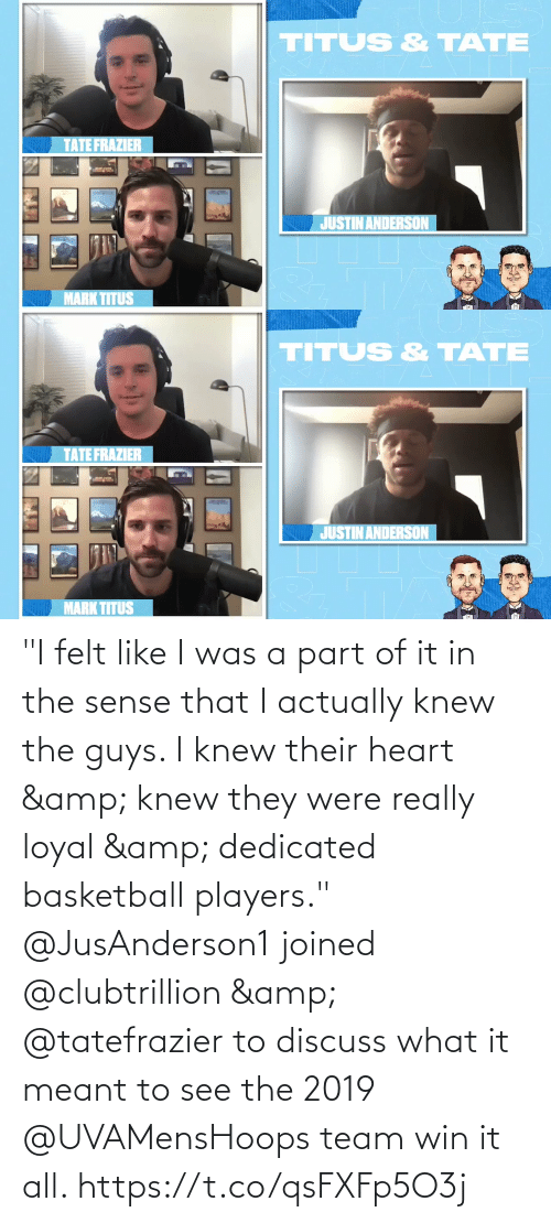 "dedicated: ""I felt like I was a part of it in the sense that I actually knew the guys. I knew their heart & knew they were really loyal & dedicated basketball players.""  @JusAnderson1 joined @clubtrillion & @tatefrazier to discuss what it meant to see the 2019 @UVAMensHoops team win it all. https://t.co/qsFXFp5O3j"